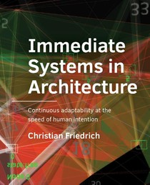 Immediate Systems in Architecture