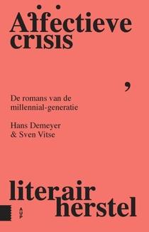 Affectieve crisis, literair herstel