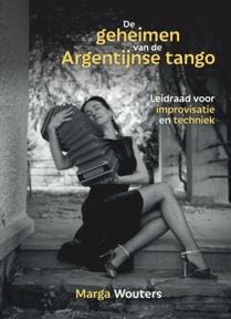 De geheimen van de Argentijnse tango