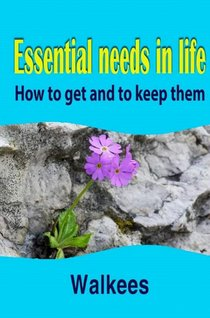 Essential needs in life