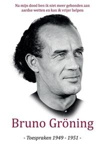 Bruno Gröning Toespraken 1949-1951