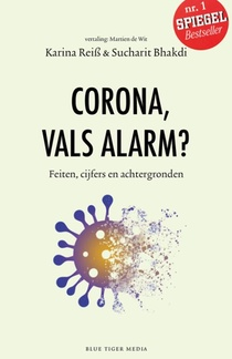 Corona, vals alarm?