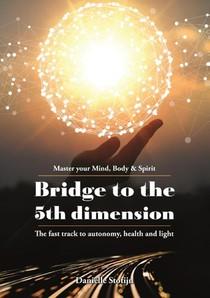 Bridge to the 5th Dimension