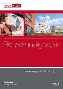 Kostenkengetallen bouwprojecten - Bouwkundig werk 2021