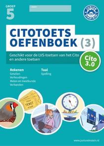 Citotoets Oefenboek deel 3 groep 5