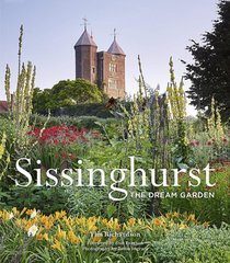 Sissinghurst: The Dream Garden