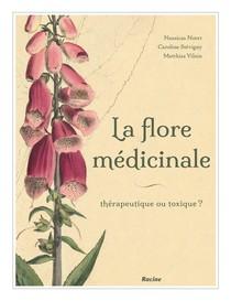 La flore médicinale de nos régions