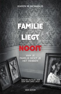 Famiie liegt nooit