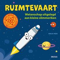 Ruimtevaart - Wetenschap uitgelegd aan kleine slimmeriken (5+)
