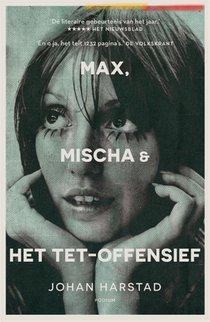Max, Mischa & het Tet-offensief