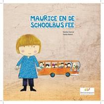 Maurice en de schoolbusfee