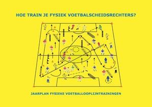 Hoe train je fysiek voetbalscheidsrechters