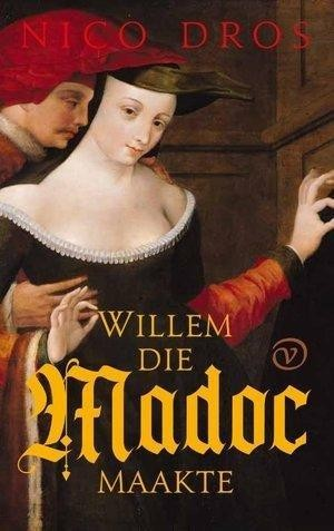 Willem die Madoc maakte - gesigneerde editie met persoonlijke opdracht