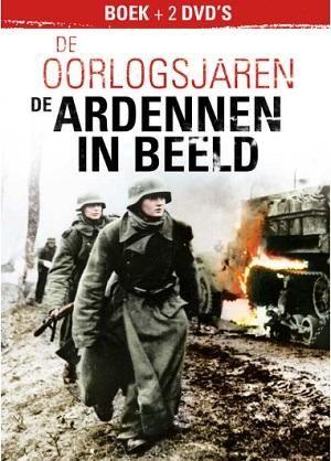 De oorlogsjaren - De Ardennen in beeld