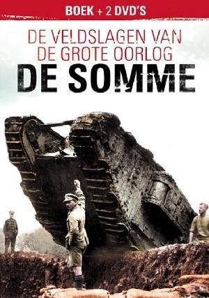 De veldslagen van de Grote Oorlog - De Somme