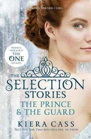 Selection Stories: The Prince And The Guard