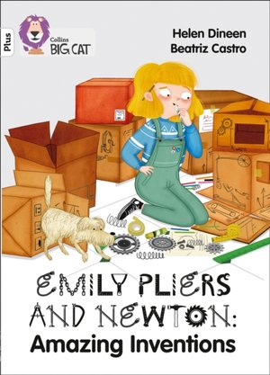 Emily Pliers And Newton: Amazing Inventions
