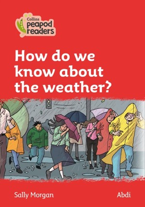 Morgan, S: Level 5 - How do we know about the weather?