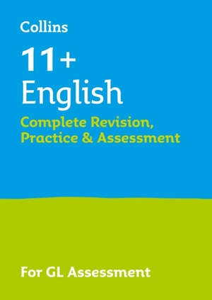 11+ English Complete Revision, Practice & Assessment For Gl