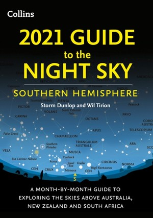 2021 Guide To The Night Sky Southern Hemisphere
