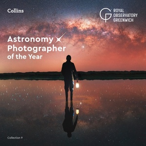 Astronomy Photographer Of The Year: Collection 9
