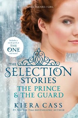 The Selection Stories: The Prince and The Guard