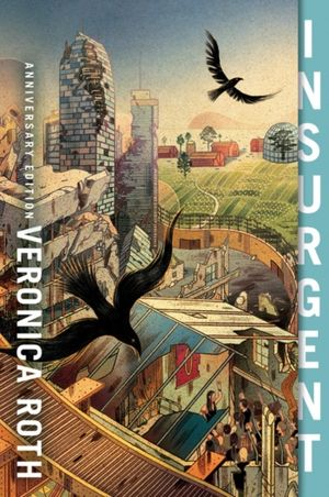 Insurgent Anniversary Edition
