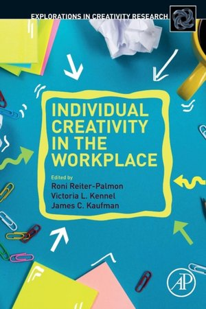 Individual Creativity In The Workplace