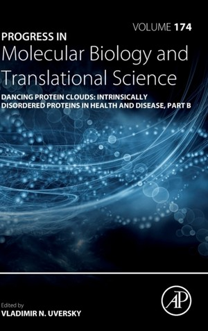 Dancing Protein Clouds: Intrinsically Disordered Proteins In Health And Disease, Part B