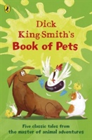 Dick King-smith's Book Of Pets