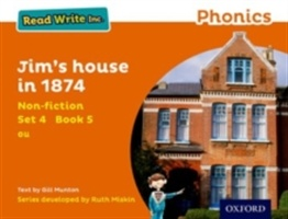 Read Write Inc. Phonics: Orange Set 4 Non-fiction 5 Jim's House In 1874