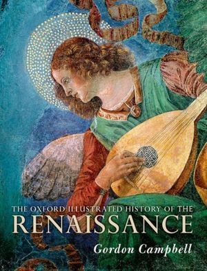 Oxford Illustrated History Of The Renaissance
