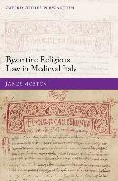 Byzantine Religious Law In Medieval Italy