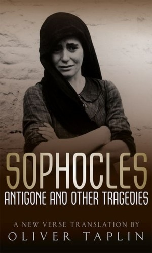 Sophocles: Antigone And Other Tragedies