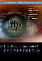 Oxford Handbook Of Eye Movements