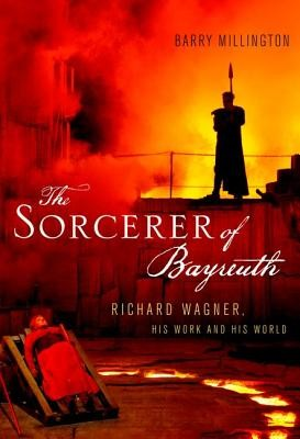 The Sorcerer of Bayreuth