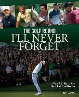 Golf Round I'll Never Forget