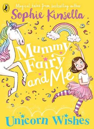 Mummy Fairy and Me: Unicorn Wishes