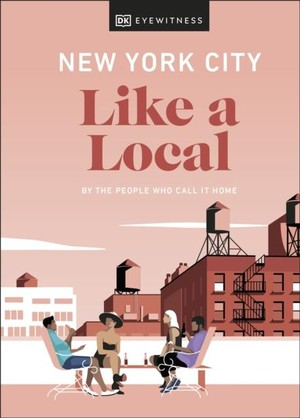 New York City Like A Local