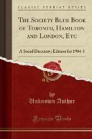 Author, U: Society Blue Book of Toronto, Hamilton and London