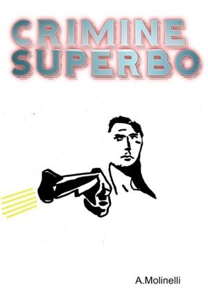 Crimine Superbo