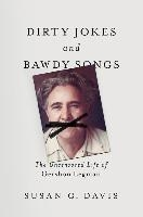 Dirty Jokes And Bawdy Songs
