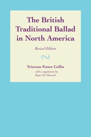 The British Traditional Ballad In North America
