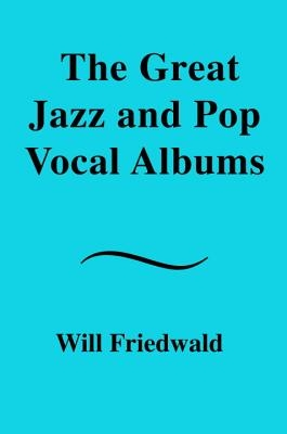 Great Jazz And Pop Vocal Albums