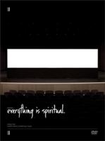 Everything Is Spiritual