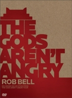 Gods Aren't Angry--rob Bell