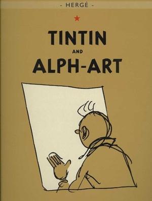 Adventures Of Tintin: Tintin And Alph-art