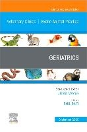 Geriatrics, An Issue Of Veterinary Clinics Of North America: Exotic Animal Practice