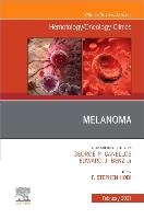 Melanoma, An Issue Of Hematology/oncology Clinics Of North America