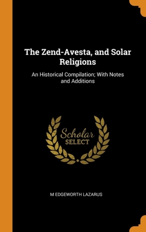 Zend-avesta, And Solar Religions